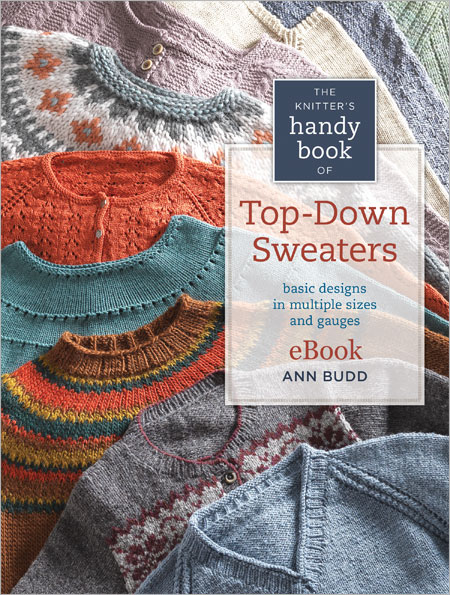 Knitting Sweaters From The Top Down : The knitter s handy book of top down sweaters
