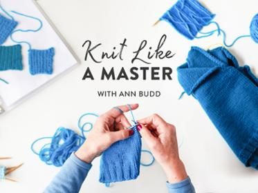 Knit Like a Master Craftsy Class